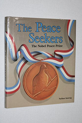 9780822506546: The Peace Seekers: The Nobel Peace Prize (Nobel Prize Winners)