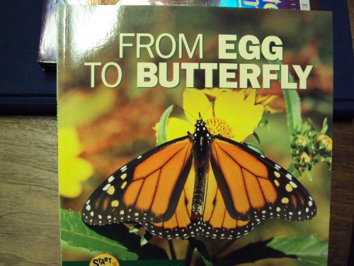 9780822506669: From Egg to Butterfly (Start to Finish)