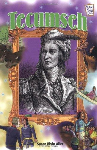 Tecumseh (History Maker Bios): Susan Bivin Aller