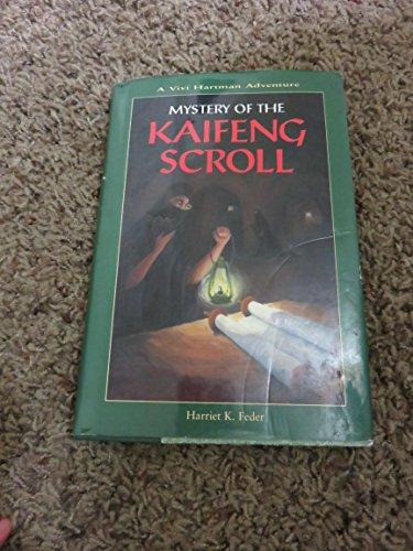 Mystery of the Kaifeng Scroll: A Vivi Hartman Adventure: Harriet K. Feder