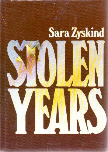 Stolen Years: Zyskind, Sara
