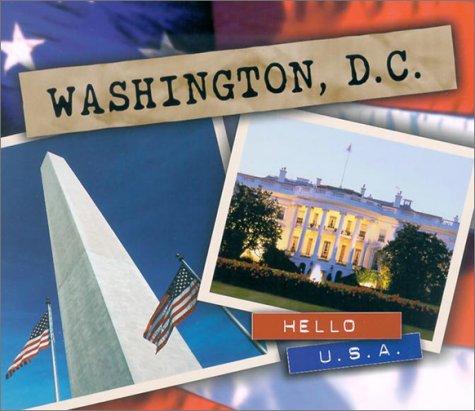 9780822507987: Washington, D.C (Hello U.S.A)