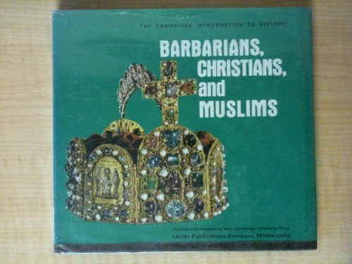 9780822508038: Barbarians, Christians, and Muslims (Cambridge Introduction to History)