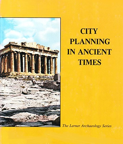 City Planning in Ancient Times (Digging Up the Past): Segal, Arthur