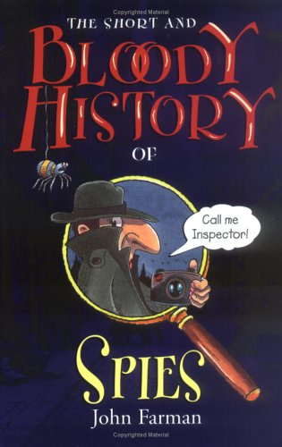 9780822508458: The Short and Bloody History of Spies (Short and Bloody Histories)
