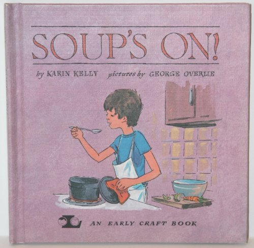 9780822508632: Soup's On! (An Early Craft Book)