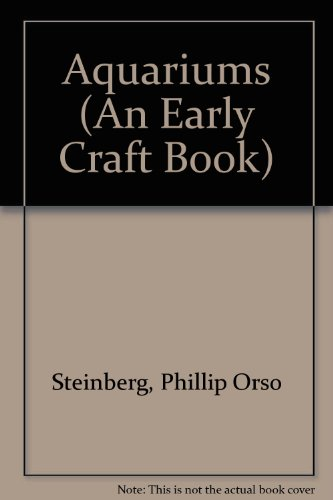 9780822508700: Aquariums (An Early Craft Book)