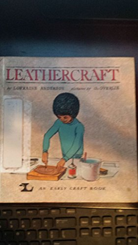Leathercraft an Early Craft Book: Anserson, Lorraine