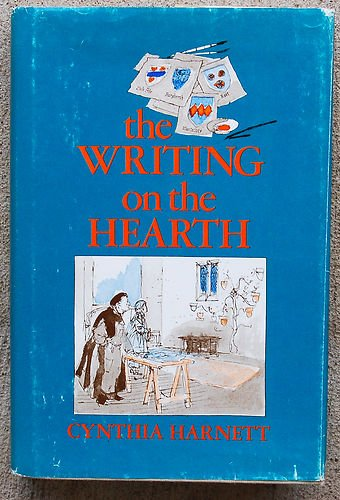 The Writing on the Hearth: Harnett, Cynthia