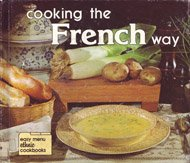 Cooking the French Way (Easy Menu Ethnic: Lynne Marie Waldee