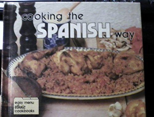 Cooking the Spanish Way (Easy Menu Ethnic: Rebecca Christian
