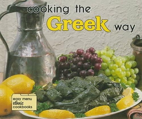 Cooking the Greek Way (Easy Menu Ethnic: Lynne W. Villios