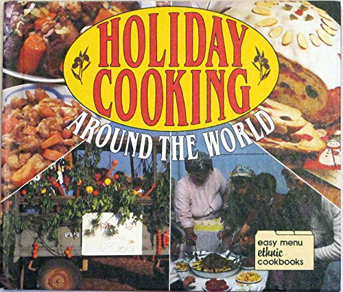 9780822509226: Holiday Cooking Around the World (Easy Menu Ethnic Cookbooks)