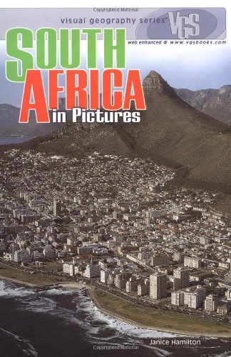 South Africa in Pictures (Visual Geography Series): Janice Hamilton