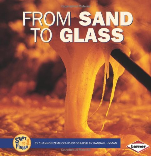 9780822509455: From Sand to Glass (Start to Finish)