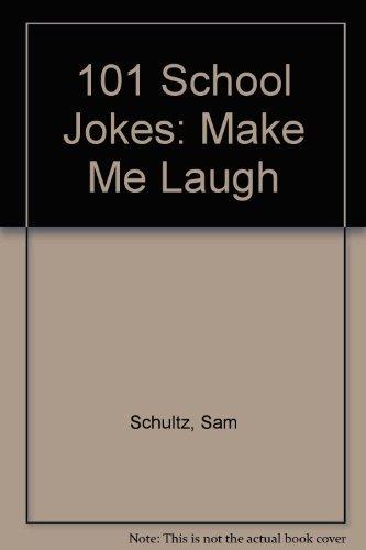 9780822509790: 101 School Jokes: Make Me Laugh