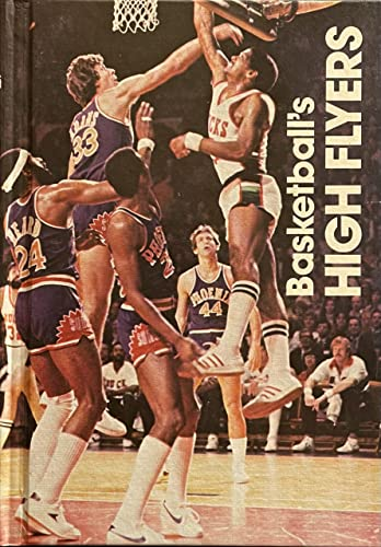 Basketball's High Flyers (The Sports Heroes Library): Aaseng, Nathan