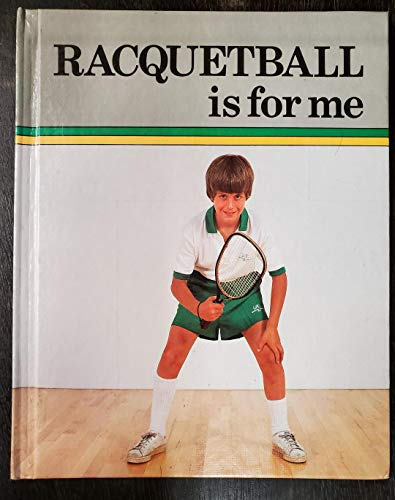 9780822511441: Racquetball Is for Me (Sports for Me Books)