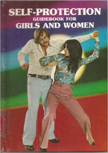 9780822511564: Self-Protection Guidebook for Girls and Women (Fred Neff's Self-Defense Library)
