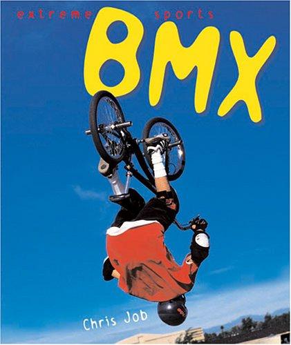 9780822511939: Bmx (Extreme Sports)
