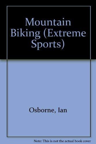 9780822511953: Mountain Biking (Extreme Sports)