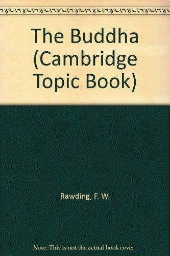 9780822512127: The Buddha (Cambridge Topic Book)