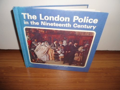 The London Police in the Nineteenth Century.: Wilkes, John