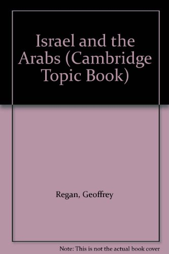 9780822512349: Israel and the Arabs (Cambridge Topic Book)