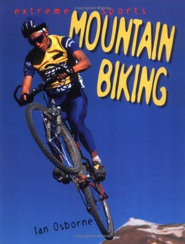 9780822512455: Mountain Biking (Extreme Sports)