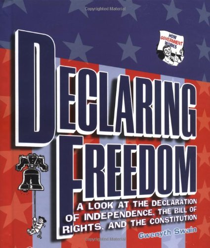 9780822513483: Declaring Freedom (How Government Works)
