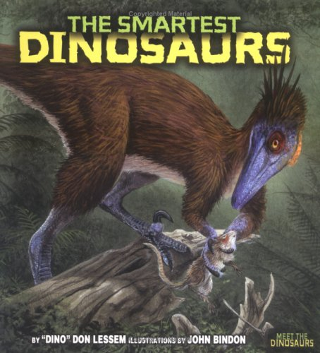 9780822513735: The Smartest Dinosaurs (Meet the Dinosaurs)