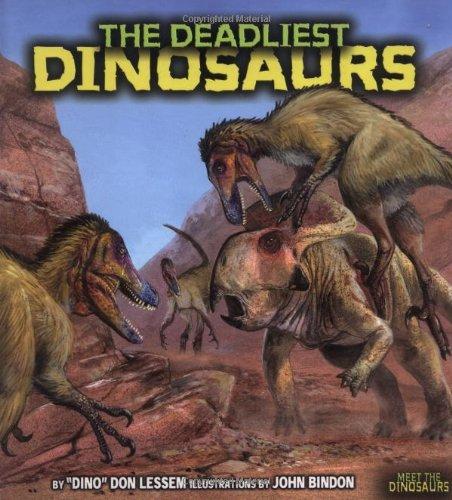 9780822514213: The Deadliest Dinosaurs (Meet the Dinosaurs)