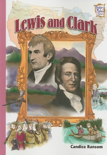 Lewis and Clark (History Makers Bios): Candice F. Ransom