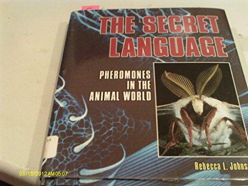 9780822515869: The Secret Language: Pheromones in the Animal World (Discovery!)
