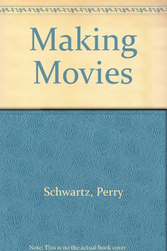 9780822516354: Making Movies (Silver Screen Series)