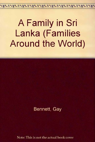 9780822516613: A Family in Sri Lanka (Families Around the World)