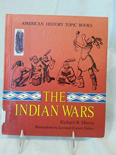 The Indian Wars: Morris, Richard Brandon