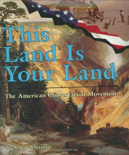9780822517290: This Land Is Your Land: The American Conservation Movement (People's History)