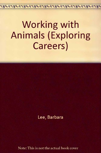 9780822517597: Working With Animals (On the Job)