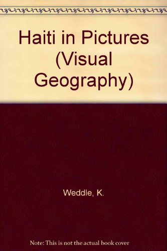 9780822518167: Haiti in Pictures (Visual Geography Series)