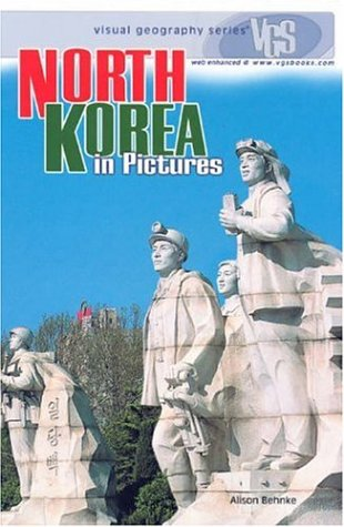 9780822519089: North Korea in Pictures (Visual Geography Series)