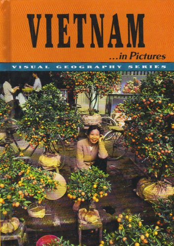 Vietnam. In Pictures (Visual Geography Series): Lerner Geography Dept,