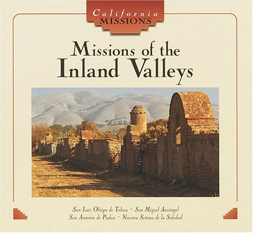 9780822519294: Missions of the Inland Valleys (California Missions)