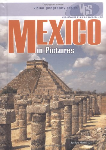 9780822519607: Mexico in Pictures (Visual Geography (Twenty-First Century))