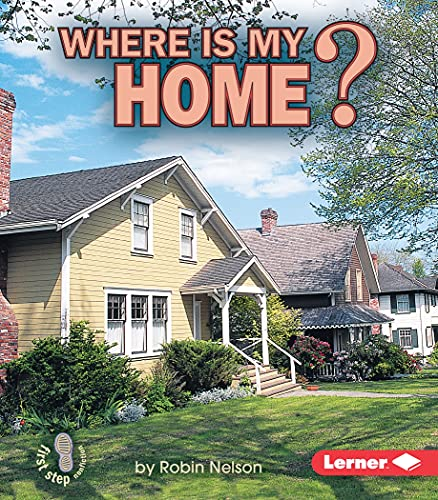9780822519782: Where Is My Home? (First Step Nonfiction) (First Step Nonfiction (Paperback))