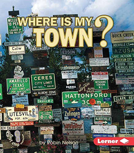 9780822519799: Where Is My Town? (First Step Nonfiction ― Where Am I?)