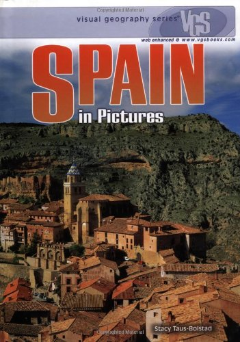 9780822519935: Spain in Pictures (Visual Geography (Twenty-First Century))