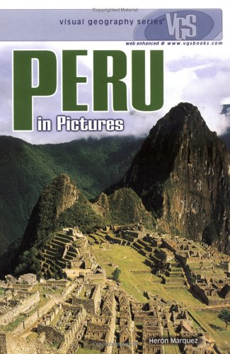 9780822519997: Peru in Pictures (Visual Geography Series)