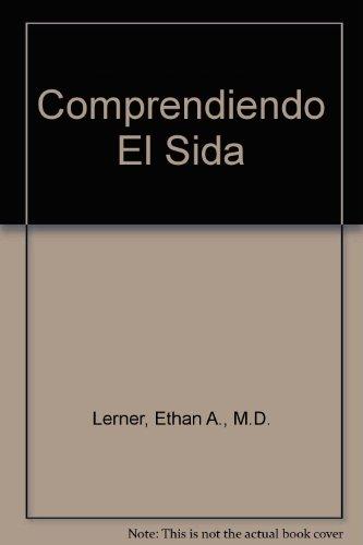 9780822520009: Comprendiendo El Sida (Spanish Edition)