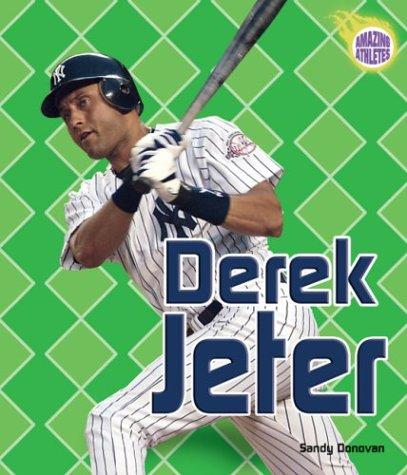 9780822520382: Derek Jeter (Amazing Athletes)